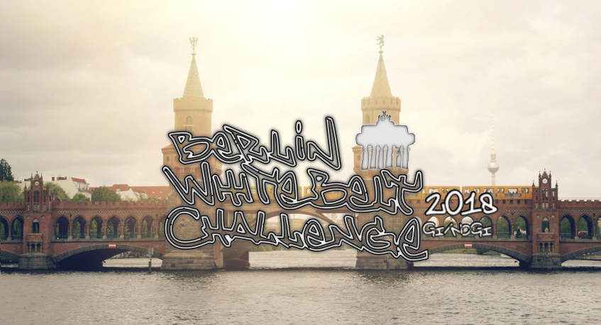 BERLIN WHITEBELT CHALLENGE 2018